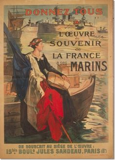 French poster, 1918: Donnez tous à l'Oeuvre du Souvenir de la France à ses marins (Everyone give to the fund for the remembrance of the French sailors.)