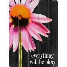 I pinned this Everything Will Be Okay Wall Art from the Chalkboard & Co. event at Joss and Main!
