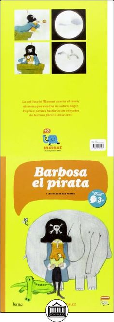 Barbosa, El Pirata (Mamut 3+) Jorge González ✿ Libros infantiles y juveniles - (De 0 a 3 años) ✿