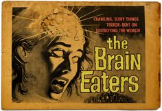 The Brain Eaters- 1958