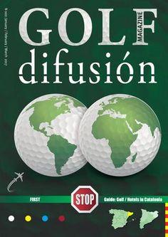 002 golf difusión magazine  Guide Golf & Hotels in Catalonia -  Enero / Febrero / Marzo 2017