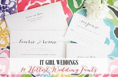 10 hottest wedding fonts, wedding font trends http://www.itgirlweddings.com/blog/10-hottest-wedding-fonts