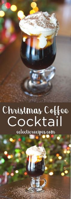 Eclectic Recipes How to Make a Christmas Coffee Cocktail for the Holidays - Christmas Food, Desserts, and Drinks - Party Drinks, Fun Drinks, Yummy Drinks, Alcoholic Drinks, Beverages, Coffee Cocktails, Cocktail Drinks, Cocktail Recipes, Vodka Cocktails