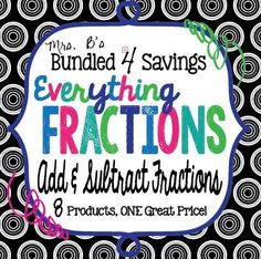 Everything you need to teach your students how to add and subtract fractions are at your fingertips in the Bundled 4 Savings pack!