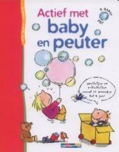 Actief met baby en peuter - Régine Barat