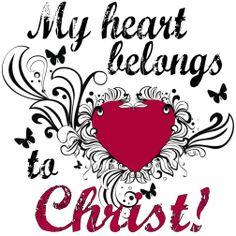 My heart belongs to Christ