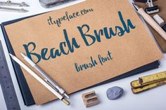 Beach Brush Font by iTypeface on Creative Market
