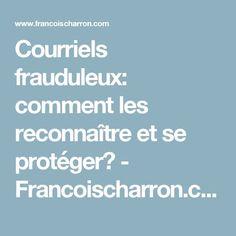 Courriels frauduleux: comment les reconnaître et se protéger? - Francoischarron.com