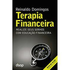Terapia Financeira: Realize seus Sonhos com Educação Financeira diversos livros sobre o assunto no link