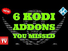 6 NEW KODI ADDONS YOU MISSED THIS WEEK MOVIES TV SHOWS IPTV XXX 2017 - YouTube