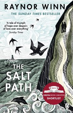 Free eBook The Salt Path: The Sunday Times bestseller, shortlisted for the 2018 Costa Biography Award & The Wainwright Prize Author Raynor Winn Good Books, Books To Read, My Books, The Reader, The Hunger, South West Coast Path, Devon And Cornwall, The Sunday Times, Journey