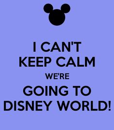 I CAN'T KEEP CALM WE'RE GOING TO DISNEY WORLD!  There is nothing better than getting to experience Disney World with little children especially when they are your grandchildren.  Not sure who is more excited, them or me.