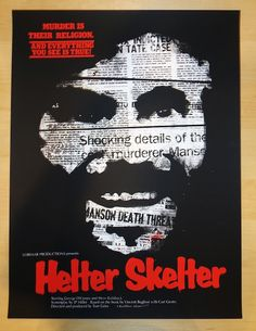 """2013 """"Helter Skelter"""" - Silkscreen Movie Poster by Jay Shaw"""
