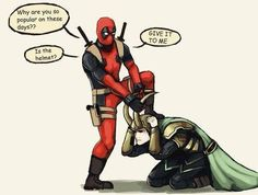 Deadpool VS Loki THESE ARE MY FAVORITES OF ALL THINGS AND AT ALL TIMES!