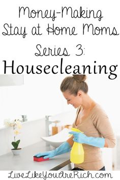 How to Make Money by Housecleaning