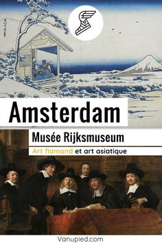 Musée Rijksmuseum à Amsterdam : Art flamand et asiatique, incontournable ! Guide Amsterdam, Illustrations, Les Oeuvres, Movies, Movie Posters, Art, History Of Painting, Black Picture, Asian