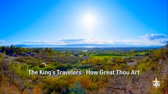 The King's Travelers - How Great Thou Art on Vimeo