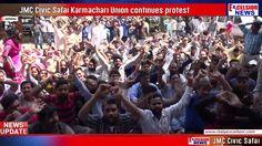 JMC Civic Safai Karmachari Union continues protest