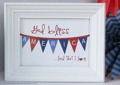 Hot Commodity Home Decor: 4th of July Craft Roundup  Printable God Bless America banner