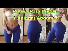 La Mejor Rutina Para Reducir Cintura Y Aplanar Abdomen   10 Minutos - YouTube