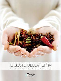 IL NOSTRO PRIMO LIBRO: IL GUSTO DELLA TERRA, in tutte le librerie d'Italia
