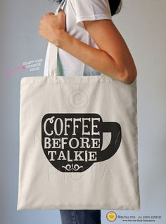 Coffee before talkie quote tote bag-Funny coffee tote bag-coffee tote bag-coffee mug tote-quote bag-school bag-by NATURA PICTA NPTB 038 by naturapicta on Etsy https://www.etsy.com/listing/249095758/coffee-before-talkie-quote-tote-bag