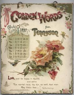 GOLDEN WORDS FROM TENNYSON CALENDAR FOR 1897. Decoupage Vintage, Vintage Ephemera, Vintage Cards, Vintage Images, Decoupage Paper, Print Calendar, Calendar Pages, Vintage Calendar, Paper Frames