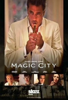 Magic City (2012-2013) S: 1-2 / Centers on Miami mobsters and other characters from Miami Beach in the late 1950s.As Frank Sinatra rings in a new year in the grand ballroom of Miami Beach's most luxurious dream palace - Miramar Hotel - its visionary leader, Ike Evans, must deal with the Mob, his complicated family and a city in the midst of dramatic change as Fidel Castro takes control of Cuba, just 200 miles offshore.