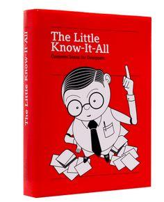 The Little Know-It-All / 32€ Common Sense for Designers Editors: R. Klanten, M. Mischler, Silja Bilz