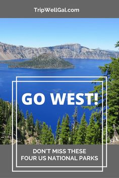 Take in the best of the west coast on a road trip to these four US National Parks. Plannng tips and more included from Tripwellgal.