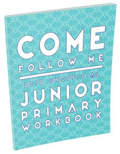 Come Follow Me 2019 Unofficial Junior Primary Workbook - free PDF for each lesson or buy the book at Amazon for just over $5 Primary Talks, Lds Primary Lessons, Fhe Lessons, Primary Activities, Primary Teaching, Visiting Teaching, Church Activities, Teaching Kids, Family Scripture