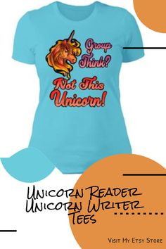 Group Think? Not This Unicorn! What about you? This design is is based on the characters in The Blue Unicorn's Journey To Osm book #unicornreader #unicornwriter Unicorn Books, Books For Teens, Authors, Etsy Store, Coloring Books, Heather Grey, Digital Prints, My Books, Writer