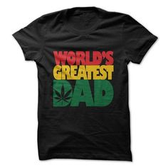 FATHERS DAY WORLDS GREATEST DAD RASTA LEAF T-Shirts, Hoodies (19$ ==►► Shopping Here!)