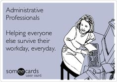 Add These Powerful Words to Your Resume Today: Administrative Jobs [Infographic] Administrative Assistant Day, Administrative Professional Day, Office Humor, Work Humor, Work Memes, Work Quotes, Life Quotes, Admin Professionals Day, Admin Day
