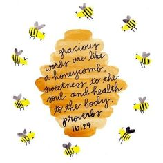 Watercolor Bee Wall Art Print Painting, Bible Verse Scripture, Honeycomb Bee Nursery Home Decor, Honey Bee Gifts, Proverbs Bible Verse Wall Art Print Bee Nursery Decor Bee Art Print Printable Bible Verses, Bible Verses Quotes, Bible Scriptures, Me Quotes, Cute Bible Verses, Bible Verse Pictures, Prayer Quotes, Encouraging Bible Quotes, Jesus Quotes
