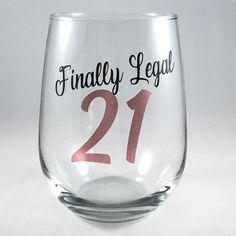 Birthday Ideas Discover Birthday Wine Glass/Finally Legal/Legal Birthday Gift Birthday Glass/Cheers to 21 21st Birthday Glass, Birthday Wine Glasses, 21st Birthday Quotes, Birthday Cup, Funny Birthday Gifts, Birthday Gifts For Best Friend, Birthday Images, 21 Birthday Captions, 21st Birthday Basket