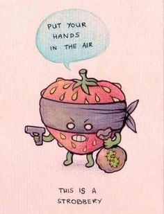 What do you call a robbery done by a strawberry? | TrendUso #strawberry #robbery #puns #funny #meme #hilarious #memes https://www.trenduso.com/p/wyp1r6zn