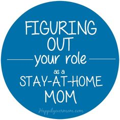 Love this reminder - it is important to talk about what your role as a stay at home mom means in your family. Love #3.