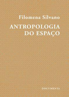 «Antropologia do Espaço», edição Sistema Solar   Documenta.