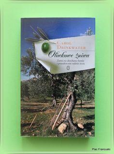 """Książka dla Ciebie i na prezent - """"Oliwkowe żniwa"""" w księgarni PLAC FRANCUSKI. Piękna opowieść o miłości, małych radościach dnia codziennego i oczywiście o Prowansji."""
