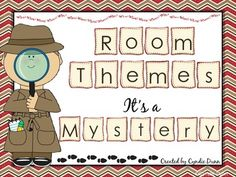 Room Themes ULTIMATE! - It's a Mystery!  {Detectives} 1 of many Room Themes available!