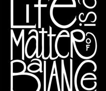 :) balance ~ enjoying all aspects of your life ~ not just focusing on one area