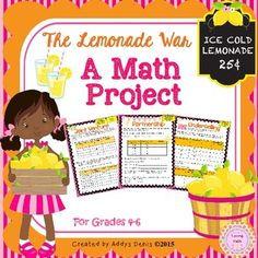 """Based on the novel """"The Lemonade War"""".This project is designed to practice math skills while connecting to the novel """"The Lemonade War"""" by Jacqueline Davies.It is not necessary to read the book to complete this activity. This is not a novel study. This is a math project created around this novel using the books characters and events .This project is perfect for the middle grades (4th to 6th)."""
