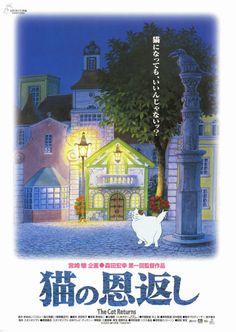 """The Cat Returns"" (猫の恩返し Neko no Ongaeshi, lit. The Cat's Repayment) is a 2002 Japanese animated fantasy film directed by Hiroyuki Morita of Studio Ghibli based on a manga of the same name by Aoi. Anime Neko, Anime Manga, Hayao Miyazaki, Personajes Studio Ghibli, Studio Ghibli Background, The Cat Returns, Japanese Animated Movies, Chinese Cartoon, Studio Ghibli Movies"