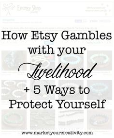 How Etsy Gambles with Your Livelihood: 5 Ways to Protect Yourself - How Etsy gambles with your livelihood and how to protect yourself. 5 things every Etsy seller needs to know now. Etsy Business, Business Help, Craft Business, Business Advice, Creative Business, Business Education, Online Business, Business Resume, Business Motivation