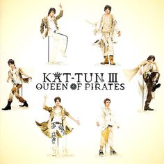 KAT-TUN - Queen of Pirates