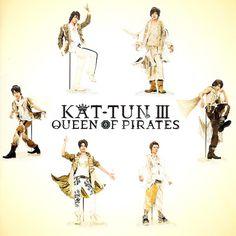KAT-TUN - Queen of Pirates