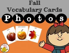 Photos are the perfect way to teach fall vocabulary to your students.  Photos are concrete and provide many students with better understanding and generalization of the vocabulary taught.  This set of 66 photos provide you with a wide range of vocabulary to use in the fall.Fall Vocabulary Cards: PHOTOS can be used in many ways:Vocabulary developmentCategorizationAnswering wh- questionsDescribing Writing promptsFall Vocabulary Cards: PHOTOS can be used in many places:Speech and Language…