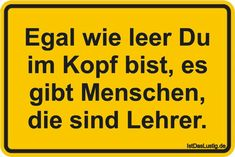 Egal wie leer Du im - New Ideas Professor, Funny Quotes, Funny Memes, Good Sentences, Getting Bored, Man Humor, Haha, Comedy, Funny Pictures
