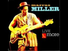 """Marcus Miller - Funny """"Live & More"""""""